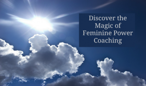 Finally access your feminine power!